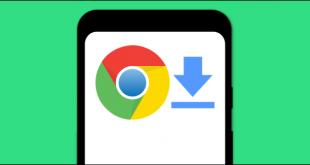 نحوه دانلود فایل ها در مرورگر گوگل کروم اندروید
