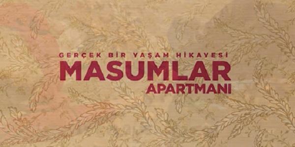خلاصه داستان سریال ترکی Masumlar Apartmani ( آپارتمان بی گناهان )