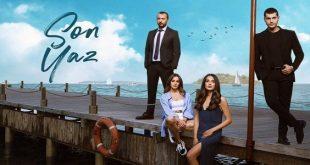 خلاصه داستان سریال ترکی Son Yaz ( آخرین تابستان )