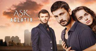 خلاصه داستان سریال ترکی Ask Aglatir ( عشق میگریاند ، عشق به گریه میندازه )