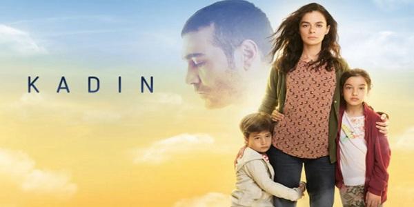 خلاصه داستان سریال ترکی Kadin ( زن )