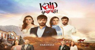 خلاصه داستان سریال ترکی Kalp Yarasi ( زخم دل )