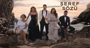 خلاصه داستان سریال ترکی Seref Sozu ( قول شرف )
