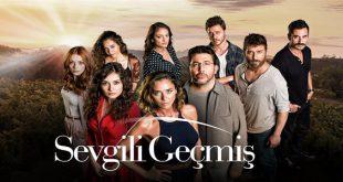 خلاصه داستان سریال ترکی Sevgili Gecmis ( گذشته عزیز )